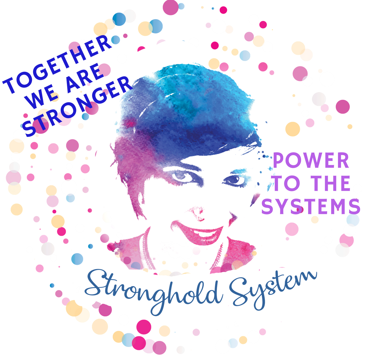 Power to the Systems – Stronghold System